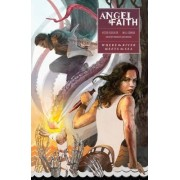 Angel And Faith: Season Ten Volume 1: Where The River Meets The Sea The Sea by Victor Gischler