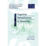 Cognitive Rehabilitation in Dementia by Linda Clare