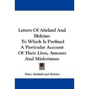 Letters Of Abelard And Heloise by Peter Abelard