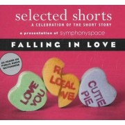 Selected Shorts: Falling in Love by Symphony Space