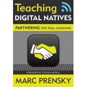 Teaching Digital Natives by Marc R. Prensky
