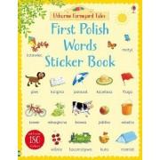Farmyard Tales First Polish Words Sticker Book by Heather Amery