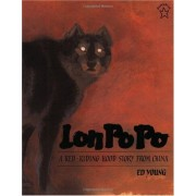 Lon Po Po (A Red-Riding Hood Story From China)
