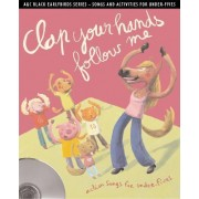 Clap Your Hands Follow Me by Emily Skinner