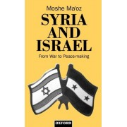 Syria and Israel by Moshe Ma'oz