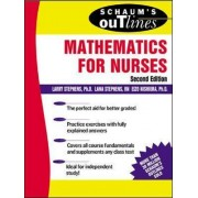 Schaum's Outline of Mathematics for Nurses by Larry J. Stephens