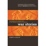 War Stories by Robert G. Moeller