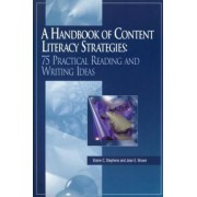 A Handbook of Content Literacy Strategies by Elaine C. Stephens