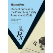 Student Success in the Prescribing Safety Assessment (PSA) by Vilius Savickas