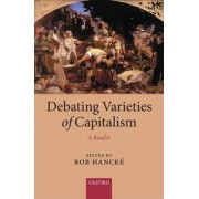 Debating Varieties of Capitalism by Bob Hancke