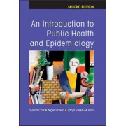 An Introduction to Public Health and Epidemiology by Susan Carr