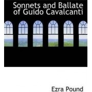 Sonnets and Ballate of Guido Cavalcanti by Ezra Pound
