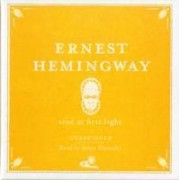 True at First Light Audio by Ernest Hemingway