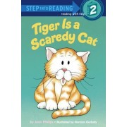 Step into Reading Tiger is Scaredy by Joan Phillips
