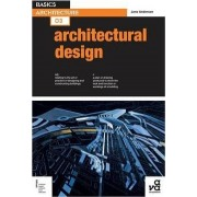 Basics Architecture 03: Architectural Design by Jane Anderson