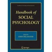 Handbook of Social Psychology by John D. Delamater