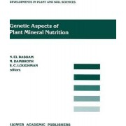 Genetic Aspects of Plant Mineral Nutrition: 3rd by N. El Bassam