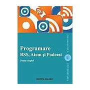 Programare RSS Atom si Podcast