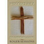 Wisdom's Way by Roger Sessions