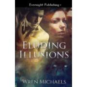 Eluding Illusions