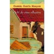 Ochi de ciine albastru - Gabriel Garcia Maequez