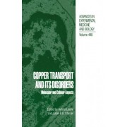 Copper Transport and Its Disorders by Arturo Leone