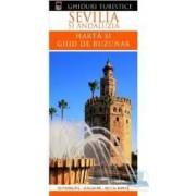 Ghiduri turistice - Sevilia si Andaluzia - Harta si ghid de buzunar