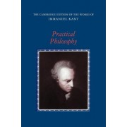 Practical Philosophy by Immanuel Kant