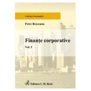 Finante corporative. Volumul I.