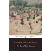 The Rise of Silas Lapham by William D. Howells