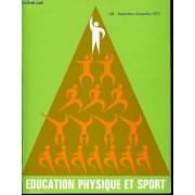 Education Physique Et Sport N°118 - Novembre-Decembre 1972 - M. Chailley L'image Du Sportif Dans La Culture Contemporaine. P. Paillet Das Bild Des Sport/Ers In Der Zeitgenössischen Kultur. - ...