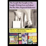 The Laugh That Laughs at the Laugh by Eckhard A Gerdes