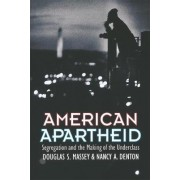 American Apartheid by Douglas S. Massey