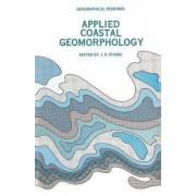 Applied Coastal Geomorphology by J. A. Steers
