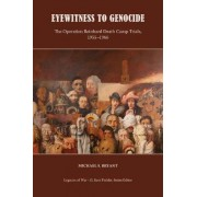 Eyewitness to Genocide by Michael S Bryant