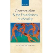 Contractualism and the Foundations of Morality by Research Fellow Nicholas Southwood