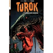Turok: Dinosaur Hunter: Volume 3 by Stephen Downey