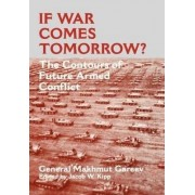 If War Comes Tomorrow? by Makhmut Akhmetovich Garev