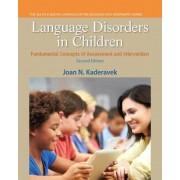 Language Disorders in Children by Joan N. Kaderavek