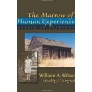 The Marrow of Human Experience by William Wilson