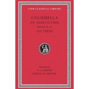 De Re Rustica: Bks.X-XII v. 3 by Columella