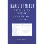 Radio Camelot by Roger Simpson