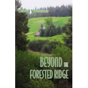 Beyond the Forested Ridge by David Youmans