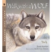 Walk with a Wolf by Janni Howker