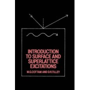 Introduction to Surface and Superlattice Excitations by Michael G. Cottam
