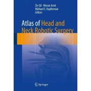 Atlas of Head and Neck Robotic Surgery by Ziv Gil