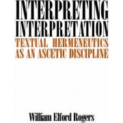 Interpreting Interpretation by Elford William Rogers