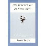 Correspondence of Adam Smith by Adam Smith