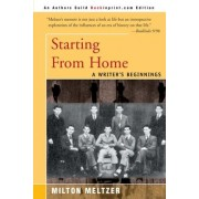 Starting from Home by Milton Meltzer