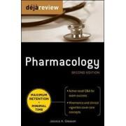 Deja Review Pharmacology by Jessica Gleason